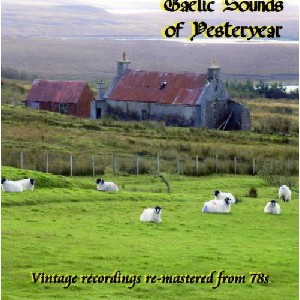 Various Artists - Gaelic Sounds of Yesteryear - Volume 1