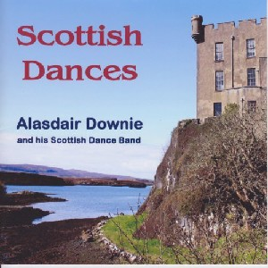 Alasdair Downie and his Scottish Dance Band - Scottish Dances