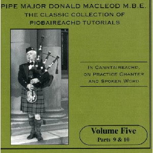 PM Donald MacLeod MBE - Classic Collection of Piobaireachd Tutorials vol 5