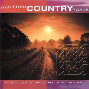 Various Artists - Scottish Country Roads