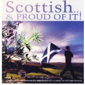 Various Artists - Scottish...and Proud of It!