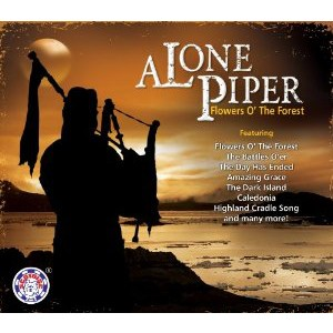 Pipe Major Derek Potter - A Lone Piper - Flowers O' The Forest