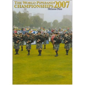 Various Pipe Bands - 2007 World Pipe Band Championships - Volume 2