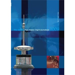 Various Pipe Bands - 2009 World Pipe Band Championships - Volume 1