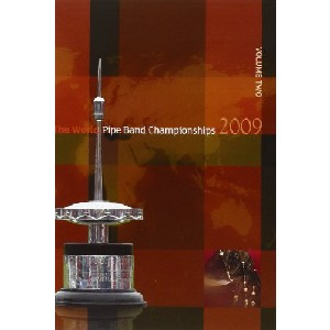 Various Pipe Bands - 2009 World Pipe Band Championships - Volume 2