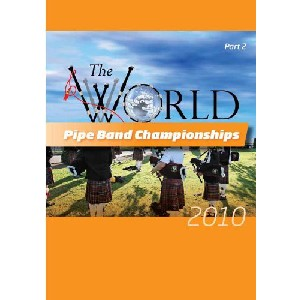 Various Pipe Bands - 2010 World Pipe Band Championships - Volume 2