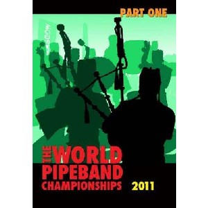 Various Pipe Bands - 2011 World Pipe Band Championships - Volume 1