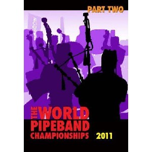 Various Pipe Bands - 2011 World Pipe Band Championships - Volume 2