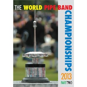 Various Pipe Bands - 2013 World Pipe Band Championships - Volume 2