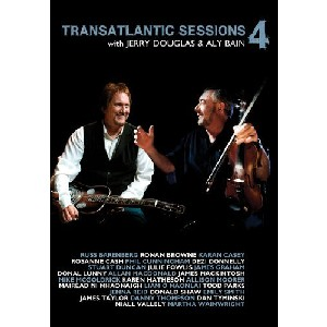 Transatlantic Sessions - Jerry Dougas & Aly Bain- The Transatlantic Sessions 4
