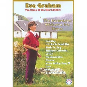 Eve Graham - The Mountains Welcome Me Home
