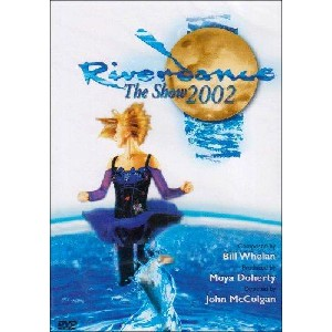 Various Artists - Riverdance - The Show 2002