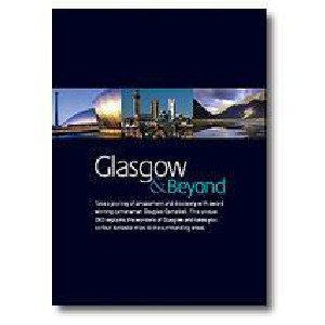 Beyond The Cities - Glasgow And Beyond