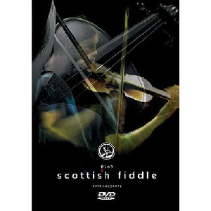Sarah Naylor - Play Scottish Fiddle - Intermediate