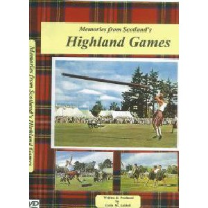 Colin M. Liddell - Memories from Scotland's Highland Games