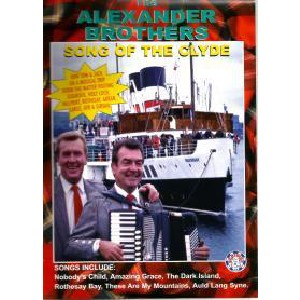 Alexander Brothers - Song Of The Clyde