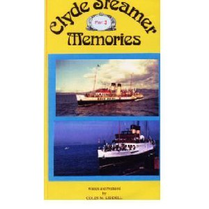 Colin M. Liddell - Clyde Steamer Memories Part 3 (1950 - late 1960?s)
