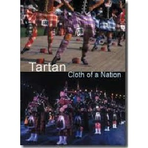Film and TV - Tartan: Cloth of A Nation - Its History And Origins