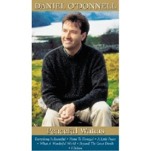 Daniel O'Donnell - Peaceful Waters