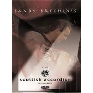 Sandy Brechin - Play Scottish Accordion - Intermediate