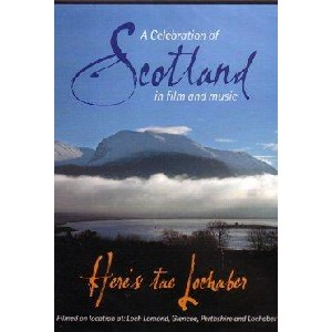 Film and TV - Here's Tae Lochaber: A celebration of Scotland in Film and Music