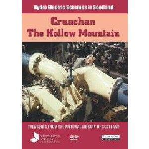 Hydro Electric Schemes in Scotland - Cruachan - The Hollow Mountain