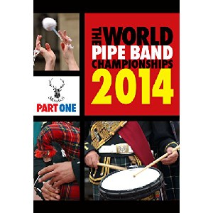 Various Pipe Bands - World Pipe Band Championships 2014 Part 1