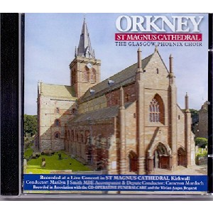 The Glasgow Phoenix Choir - Orkney St Magnus Cathedral