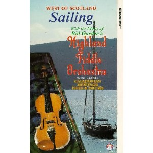 Bill Garden's Highland Fiddle Orchestra - West Of Scotland Sailing