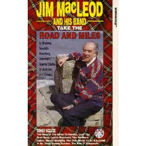 Jim MacLeod and his band - The Road And Miles