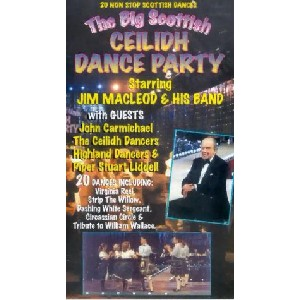 Jim MacLeod and his band - The Big Scottish Ceilidh Dance Party
