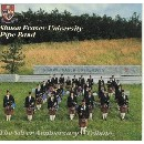 Simon Fraser University Pipe Band - Silver Anniversary Tribute