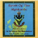 1st Battalion Highlanders - Spirit of the Highlands