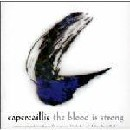 Capercaillie - The Blood Is Strong