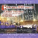 Glasgow Phoenix Choir - Celebrating 100 Years of Choral Tradition