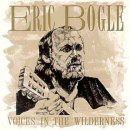 Eric Bogle - Voices in the Wilderness