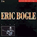 Eric Bogle - I Wrote This Wee Song