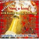 Bobby Harvey & Friends - Welcome To the Party Singalong