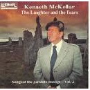 Kenneth Mckellar - The Songs of the Jacobite Risings Volume 2 - The Laughter and the Tears