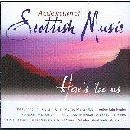 Various Artists - A Celebration of Scottish Music vol 1: Here's Tae Us
