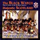 The Pipes and Drums of The Black Watch - The Pipes and Drums 1st Battalion The Black Watch - Majestic Scotland