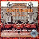 Band Of The Scots Guards - Into the 21st Century