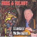 Alastair McDonald - Mirk & Melody