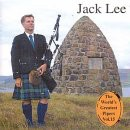 Jack Lee - The World's Greatest Pipers Volume 15