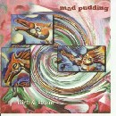 Mad Pudding - Dirt and Stone