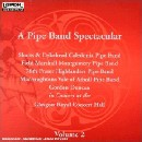 Various Artists - A Pipe Band Spectacular Volume 2