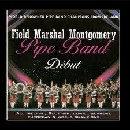 Field Marshal Montgomery Pipe Band - Debut