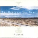 Runrig - Cutter and the Clan