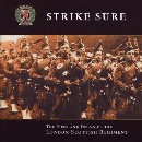 Pipes and Drums of the London Scottish Regiment - Strike Sure