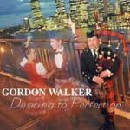 Gordon Walker - Dancing To Perfection